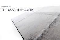 THE MASHUP CUBIK